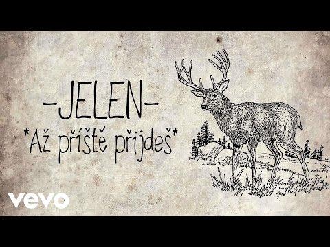 Jelen - Až příště příjdeš (Official Audio)