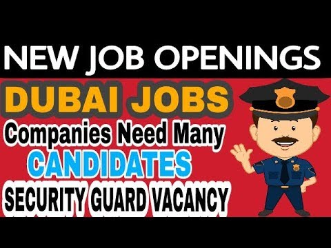 New DUBAI JOBS || HURRY APPLY NOW || SECURITY GUARDS VACANCY || Jobs In Dubai