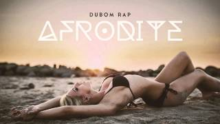 Dubom Rap - Afrodite
