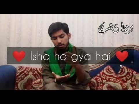 us kay honton sy ishq ho gaya hai (Yazdan Naqvi)