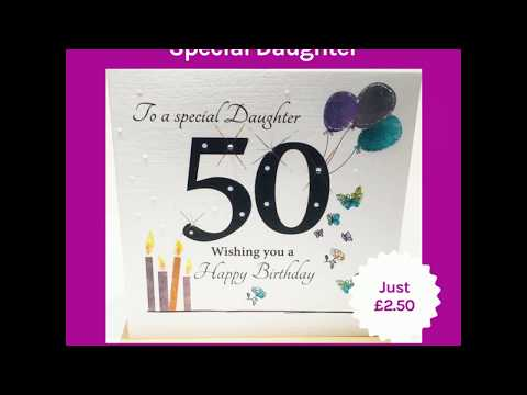 50th Birthday Card Special Daughter Youtube
