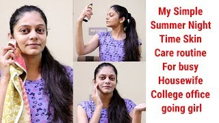 Indian Housewife Simple Quick Affordable Summer Night Time Skin Care routine 💃😊
