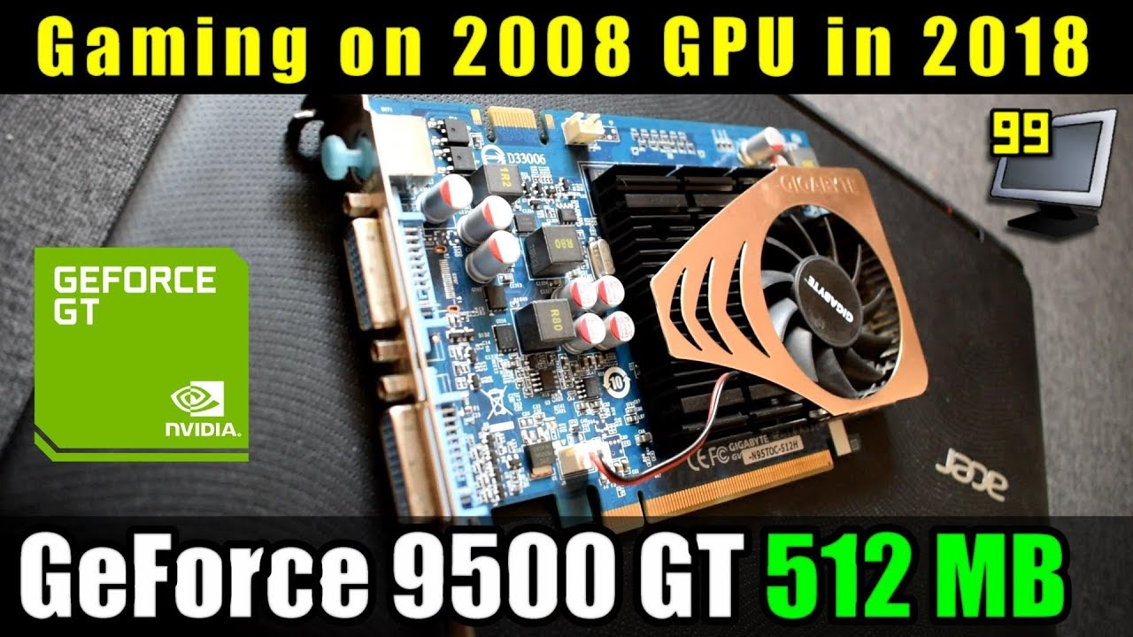 16 Games on GeForce 9500 GT 512MB (Fortnite, WoW, FS17, Realm Royale & More)