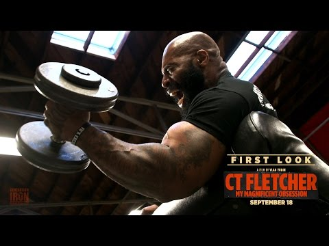 CT Fletcher: My Magnificent Obsession - First Look   Generation Iron