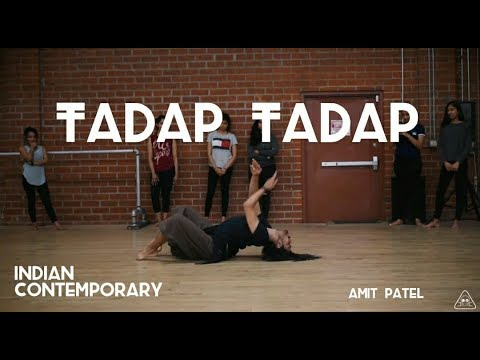 Tadap Tadap | Indian Contemporary | Choreographed by Amit Patel