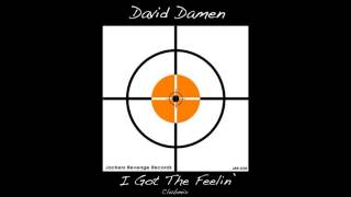 David Damen   I Got The Feelin Club Mix