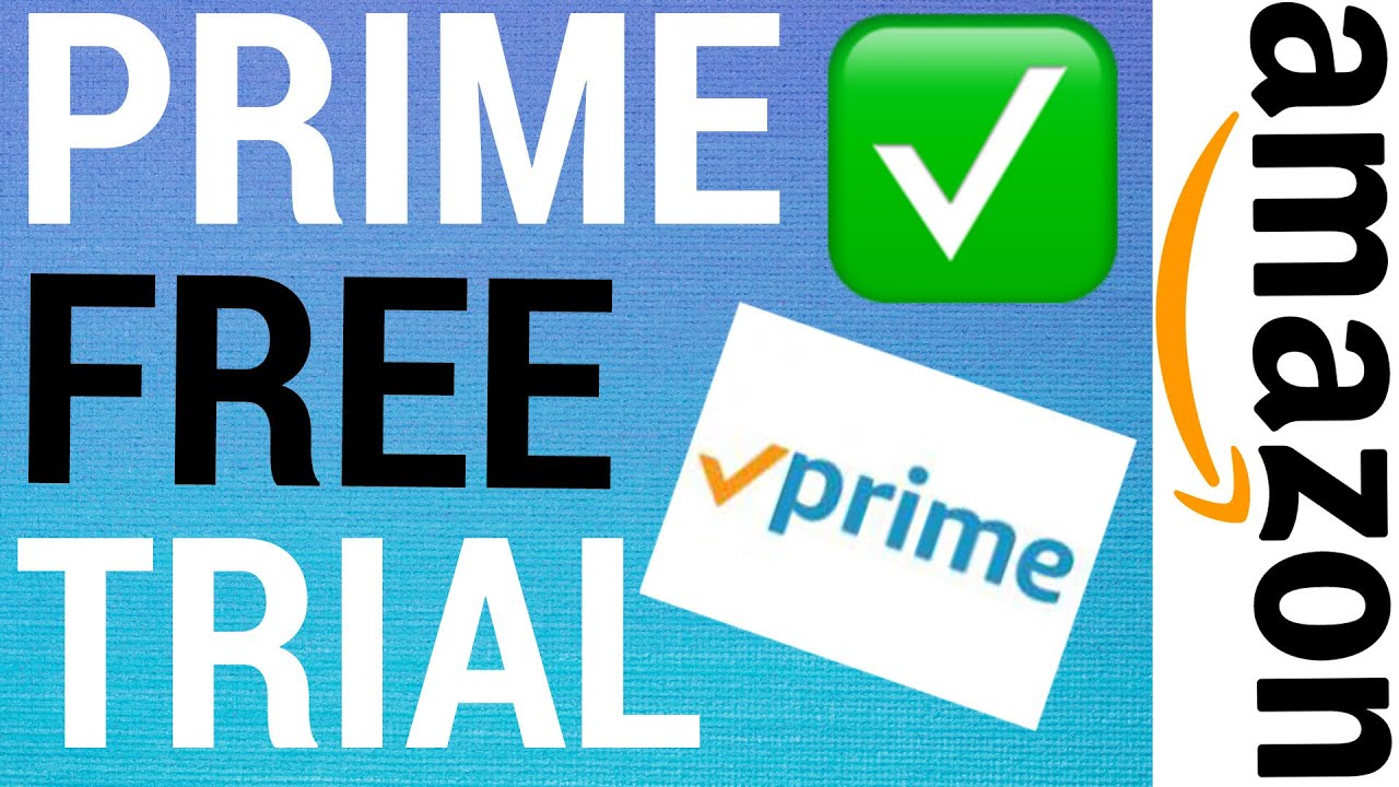 what is the free trial of amazon prime