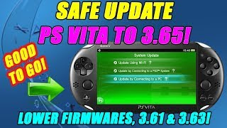 SAFE UPDATE  PS VITA TO 3.65! LOWER FIRMWARE
