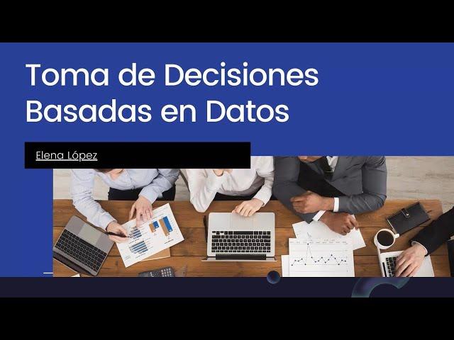 Toma de decisiones con analítica de datos