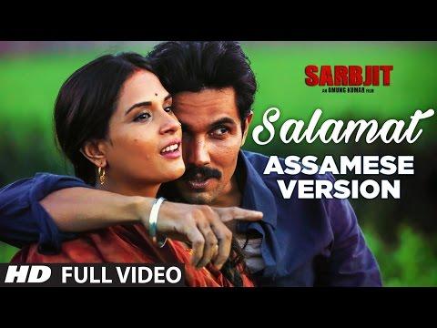 Salamat Video Song   SARBJIT   ASSAMESE Version By Madhusmita, Abhijeet Mishra