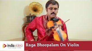 Raga Bhoopalam of Carnatic music on Violin by Jayadevan | India Video