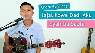 ( KUNCI GITAR & LIRIK ) JAJAL KOWE DADI AKU - Syahiba Saufa   Chord Gampang