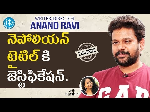 Napoleon Writer/Director Anand Ravi Exclusive Interview || Talking Movies With iDream
