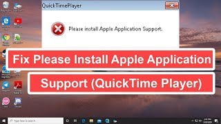 How To Fix Please install Apple Application Support (QuickTime Player)