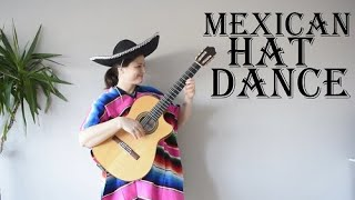 Mexican Hat Dance (guitar cover)- El Jarabe Tapatio