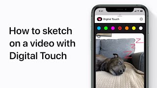 How to sketch on a video with Digital Touch on iPhone, iPad, and iPod touch — Apple Support