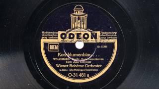 Wiener Bohème-Orchester: Kornblumenblau (Metropol-Vokalisten, 1939)