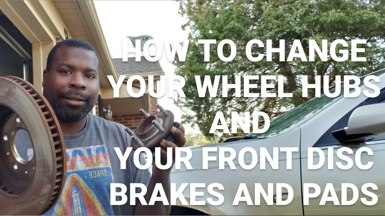 Download HOW TO CHANGE YOUR WHEEL HUBS AND YOUR FRONT DISC BRAKES AND PADS