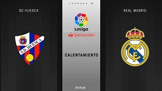 Gambar cover Calentamiento SD Huesca vs Real Madrid
