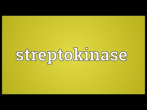 Streptokinase Meaning
