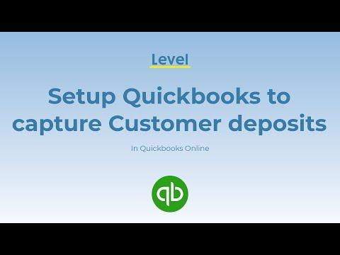 Setup Quickbooks Online to capture customer deposits