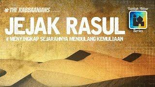 Jejak Rasul - Ustadz Subhan Bawazier