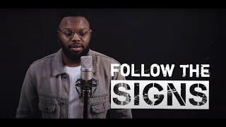 Follow The Signs | Chris Fonseca & Harry Jardine