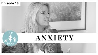 16 ANXIETY from Mum Show TV