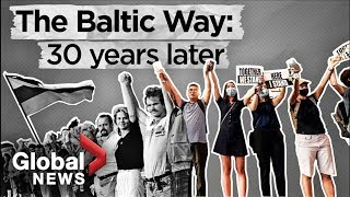 The Baltic Way: A look back 3 decades later