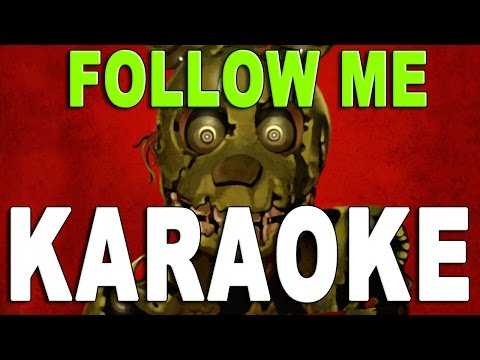 ♪ 'Follow Me' FIVE NIGHTS AT FREDDY'S 3 SONG - Official Karaoke / Instrumental