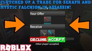 CLUTCHED UP A TRADE FOR SERAPH AND MYSTIC FALCHION! (ROBLOX ASSASSIN PRO SERVER GAMEPLAY)