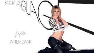 Kylie Minogue -  After Dark - Body Language