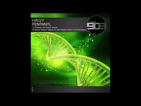 Halvy - Fentanyl (Original Mix)