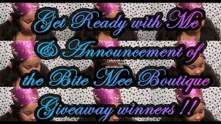 GRWM:video recording day& Bite Mee Winners Announced!!!!