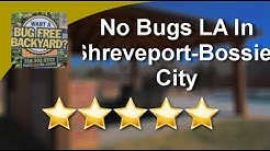 No Bugs La - Best Mosquito Control Shreveport - Bossier City