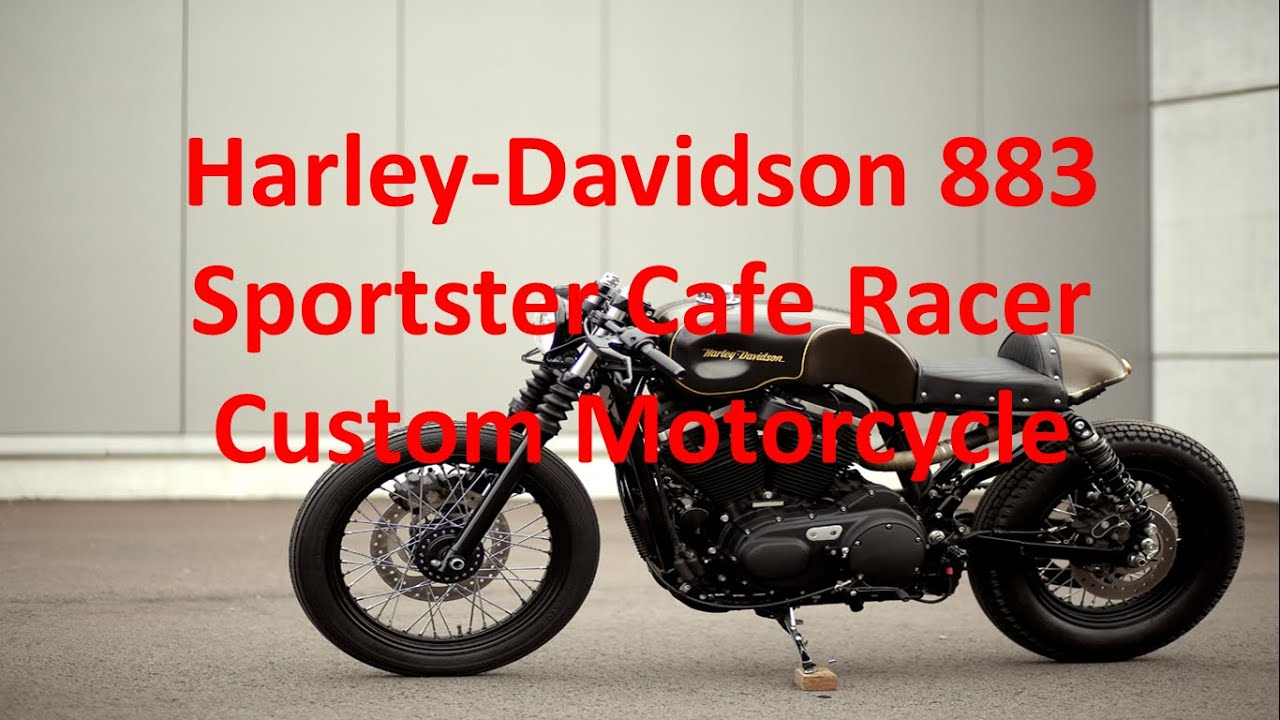 Harley Davidson 883 Sportster Cafe Racer Custom Motorcycle