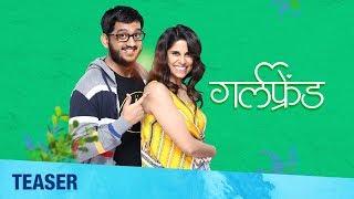 Girlfriend   Official Teaser 3   Upcoming Marathi Movie   Sai Tamhankar, Amey Wagh
