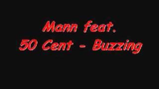50 Cent feat. Mann - Buzzing with lyrics