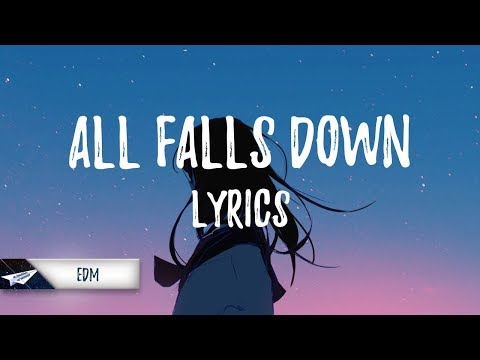 Alan Walker, Noah Cyrus - All Falls Down (Lyrics / Lyric Video) (ft. Digital Farm Animals)