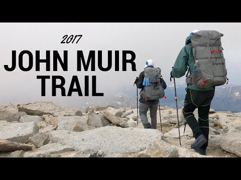 John Muir Trail 2017 - A 13 Day Documentary