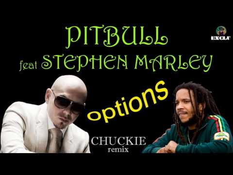 Pitbull feat Stephen Marley - options (Chuckie remix) (Caipi cuts exclu edit)