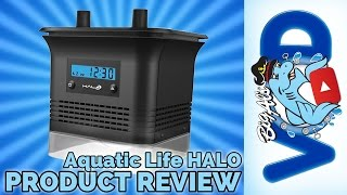 Aquatic Life HALO Product Review | Big Al's