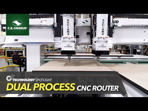 Dual Process CNC Router (98C18H2) - Technology Spotlight by C.R. Onsrud