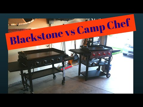 Blackstone griddle vs camp chef flat top grill