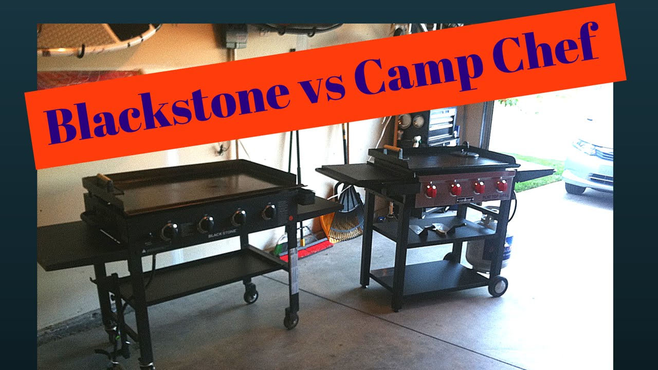 Blackstone griddle vs camp chef flat top grill YouTube