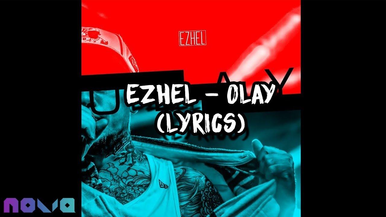 Ezhel - OLAY (Lyrics)