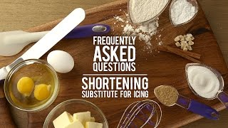 Icing FAQs Answered: Shortening Substitutes for Icing?