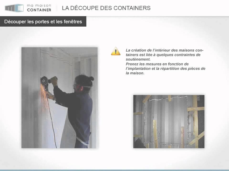 La d coupe des maisons containers youtube for Maison container youtube