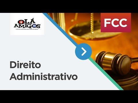 DIREITO ADMINISTRATIVO - PROVAS FCC