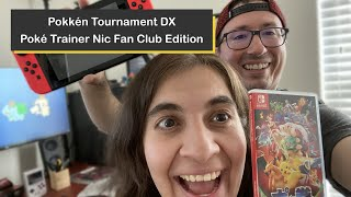 Pokkén Tournament DX with the Poké Trainer Nic Fan Club